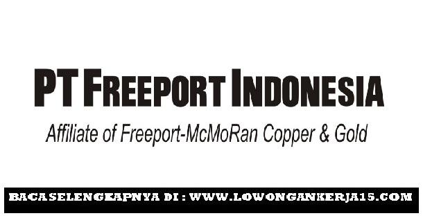 Rekrutmen Lowongan Kerja PT Freeport Indonesia Besar Besaran Tahun 2017