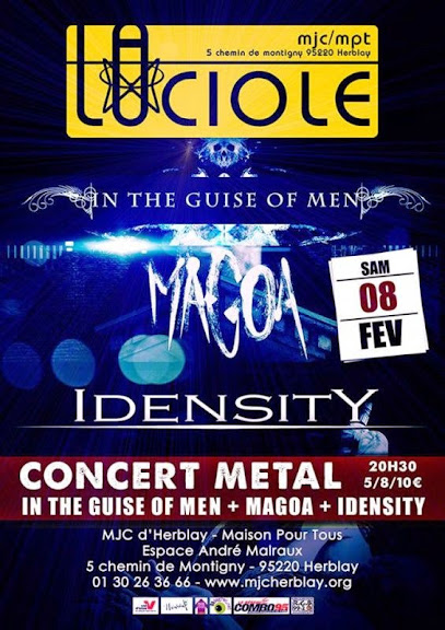 Magoa / In The Guise Of Men / Idensity @ La Luciole, Herblay 08/02/2014
