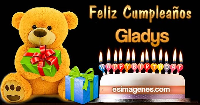 Feliz Cumpleaños Gladys