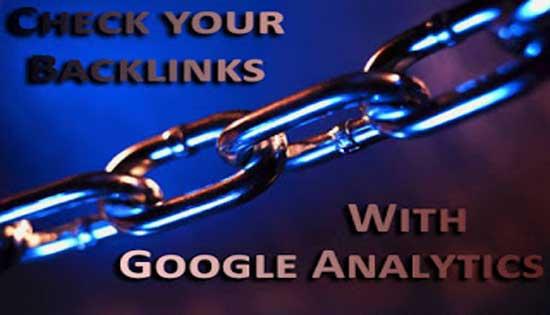 استخدم Google Analytics للتحقق من backlinks