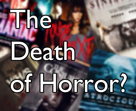 obscurendure: Feature - The Death of Horror? - Part 3