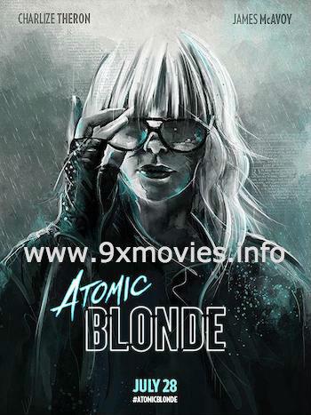 Atomic Blonde 2017 English 480p BRRip 300MB ESubs