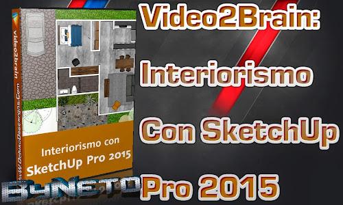 Descargar video2brain interiorismo con sketchup pro 2015 for Programas 3d interiorismo