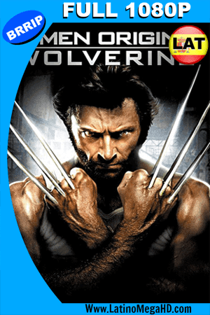 X-Men Origenes Wolverine (2009) Latino Full HD 1080P ()