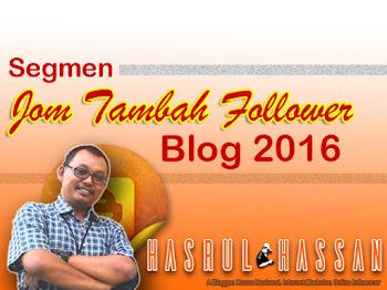 Segmen Jom Tambah Follower Blog 2016