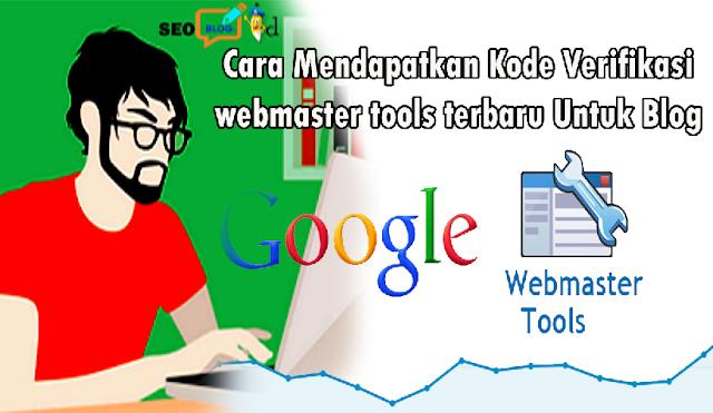 Cara Mendapatkan Kode Verifikasi webmaster tools terbaru