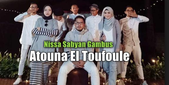 Nissa Sabyan, Lagu Religi, Lagu Cover, 2018,Atouna El Toufoule, Mp3, Mp4,Download Lagu Nissa Sabyan Atouna El Toufoule Mp3 (Single Religi Terbaru 2018)
