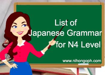 List of Japanese Grammar for N4 Level