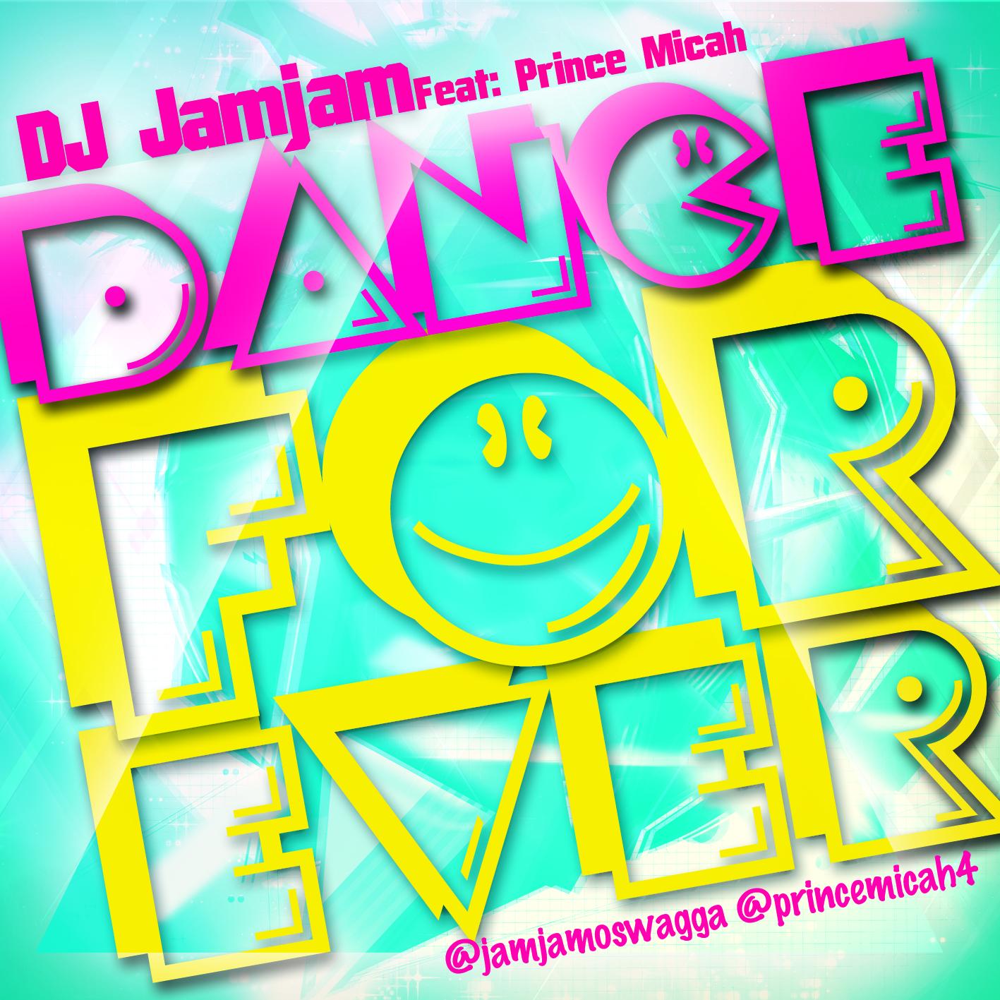 Dj JamJam - Dance Forever ft prince micah [waploaded.com].mp3