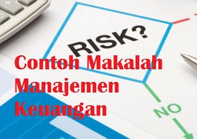Contoh Makalah Manajemen Keuangan