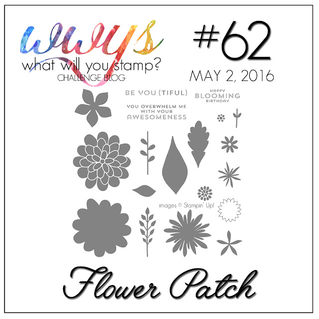 http://whatwillyoustamp.blogspot.com/2016/05/wwys-challenge-62-flower-patch.html