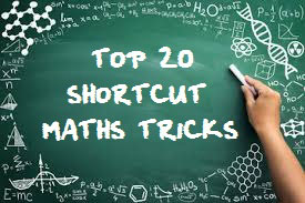 MATHS TRICKS TOP 20 SHORT CUT