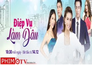Xem Phim Điệp Vụ Làm Dâu - Diep vu lam dau