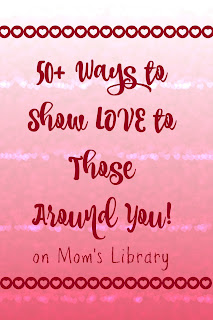 Ways to Show Love on Mom's Library