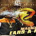 AUDIO | Masicka - Ears A Ring| Download