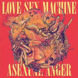 Love Sex Machine - Asexual Anger [FREE Download]