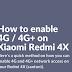 Cara Mengaktifkan 4G dan 4G Plus Pada Xiaomi Redmi 4x