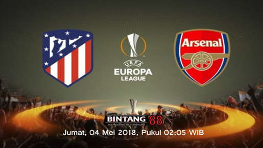 Prediksi Atletico Madrid vs Arsenal 4 Mei 2018