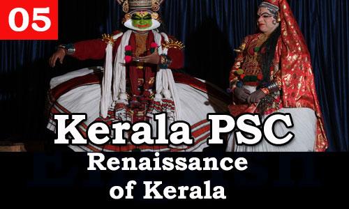 Kerala PSC - Facts about Renaissance of Kerala - 05