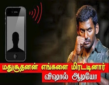 Madhusudhanan threatened us! Vishal controversial phone converstion