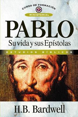 H. B. Bardwell-Pablo:Su Vida y Sus Epístolas-