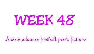 Wk48 advance football pools fixtures