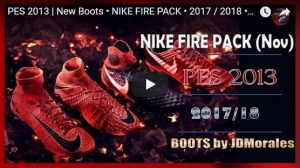 PES 2013 Nike Fire Pack Boots 2018