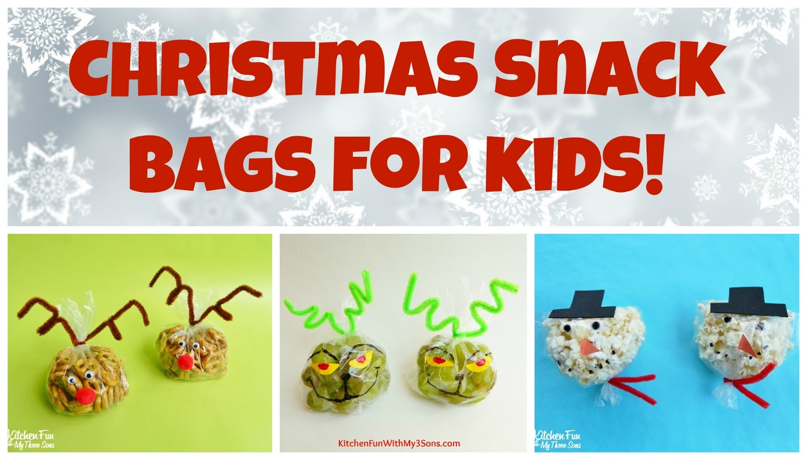 Kitchen Fun With My 3 Sons Christmas Snowman Snack Bags