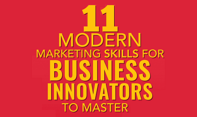 11 Modern Marketing Skills for Business Innovators to Master