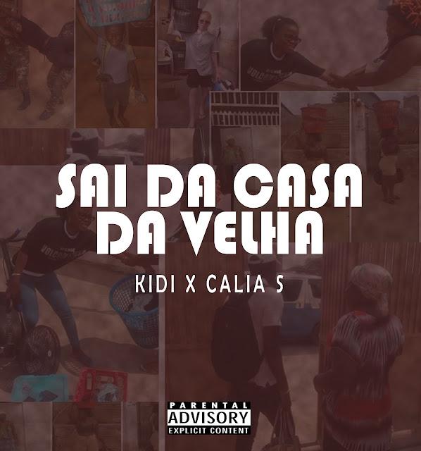 """Kidi & Calía S lançam o seu novo de estreia intitulado """"Sai da Casa da Velha""""."""
