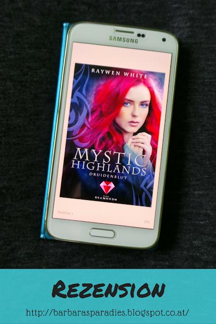 Buchrezension # 164 Mystic Highlands 1: Druidenblut von Raywen White