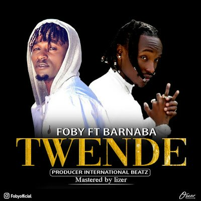 Download Audio | Foby ft Barnaba - Twende