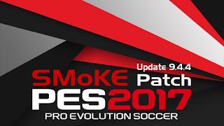 PES SMoKE 2017 Update 9.4.4 Terbaru