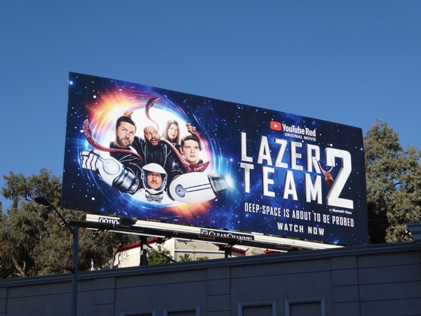 Lazer Team 2 YouTube Red movie billboard