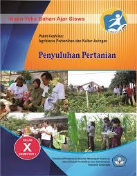 Download Buku Paket Mapel Penyuluhan Pertanian 1 SMK Kelas 10 Kurikulum 2013 Revisi Terbaru - Cerpen45