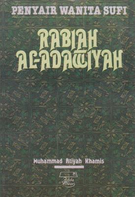 Penyair Wanita Sufi: Rabiah Al-Adawiyah
