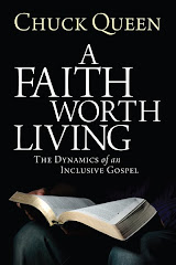 A Faith Worth Living: The Dynamics of an Inclusive Gospel