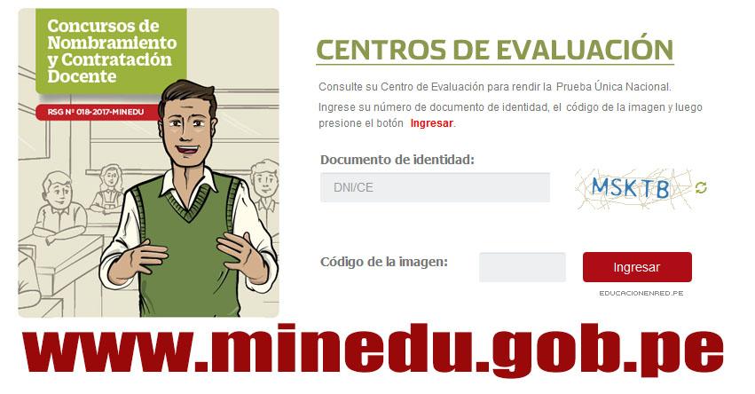 MINEDU: Centros de Evaluación para el Concurso de Nombramiento Docente y Contratación Docente 2017 (Prueba Única Nacional 28 Mayo) www.minedu.gob.pe