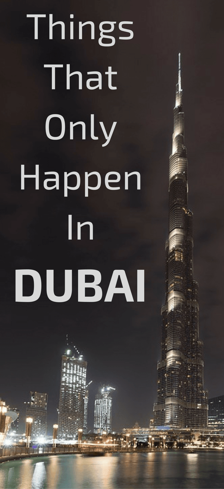 Things That Only Happen In Dubai