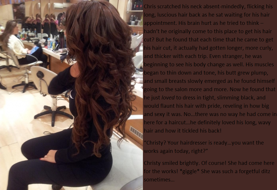 Elena Starz TG Stories/Captions: Hair Cut...or The Works?