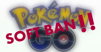 Soft Ban / Peringatan Dini di Akun Pokemon Go