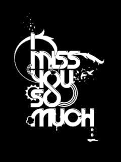 I Miss You So Much 240x320 Mobile Wallpaper | Mobile ...