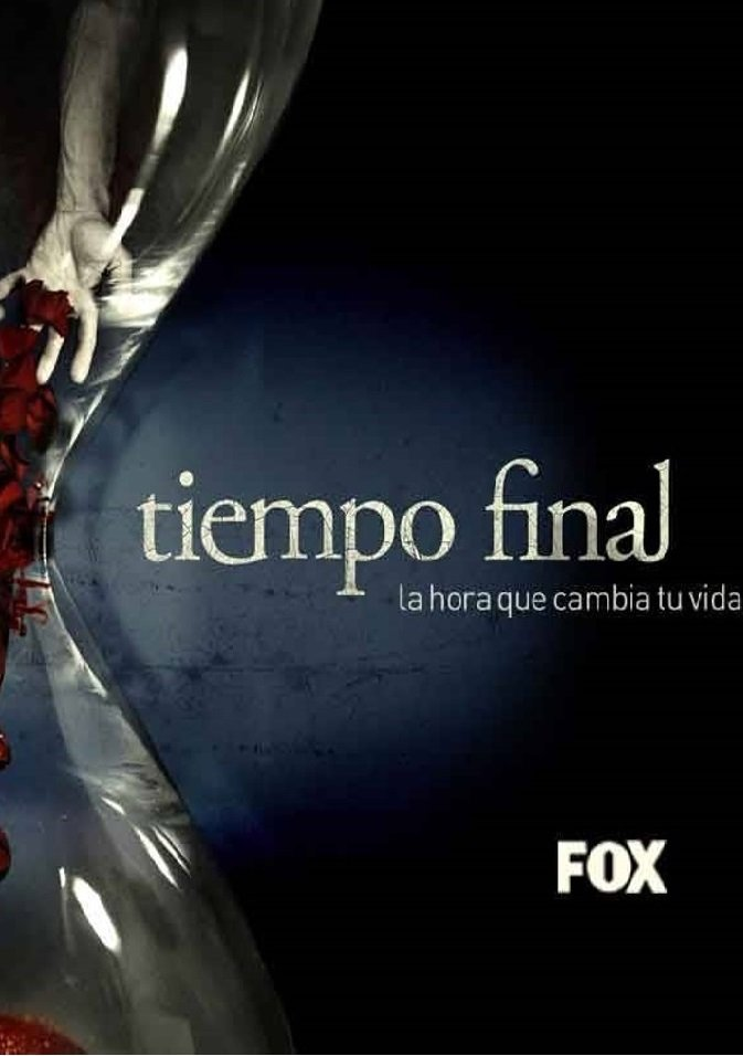 Tiempo Final (2007) Serie Completa Latino