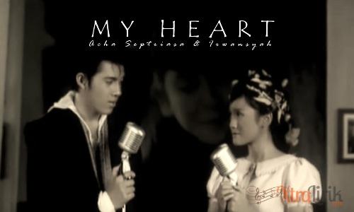 Lirik OST My Heart - Acha Septriasa dan Irwansyah