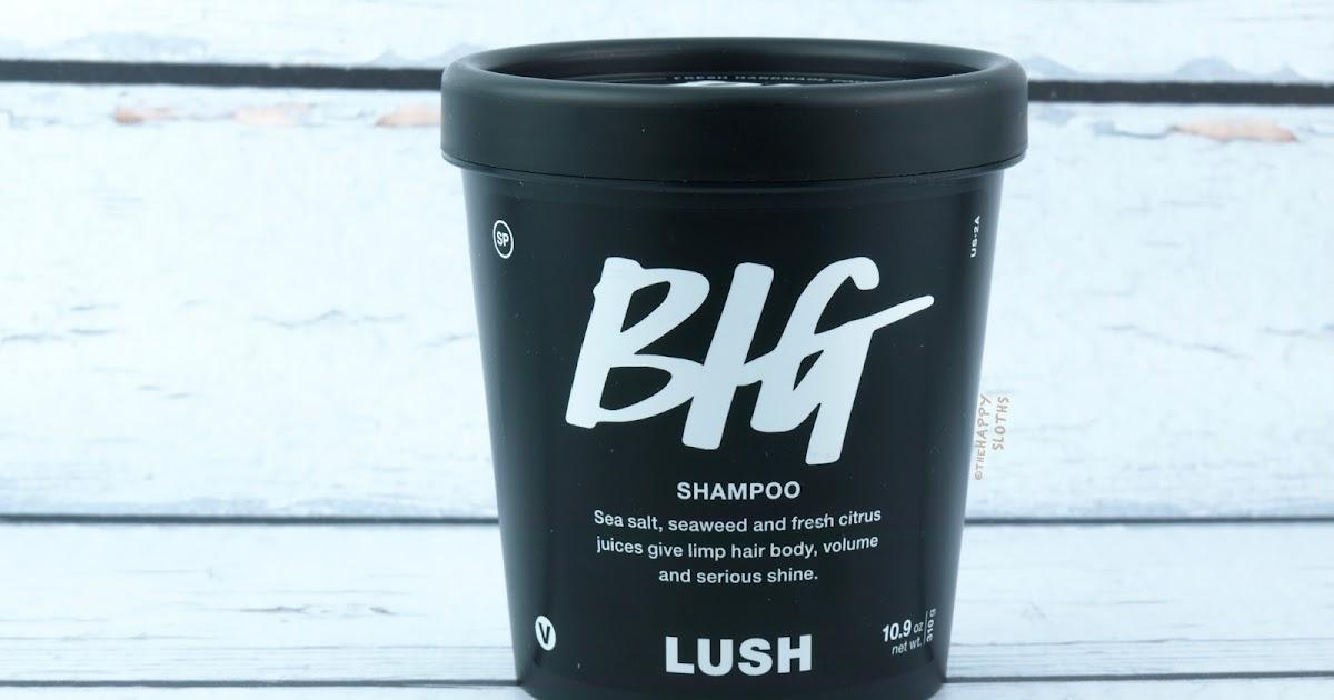 Lush Big Shampoo Review The Happy Sloths Beauty