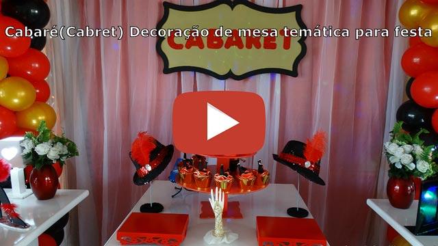 Vídeo decoração Cabaret