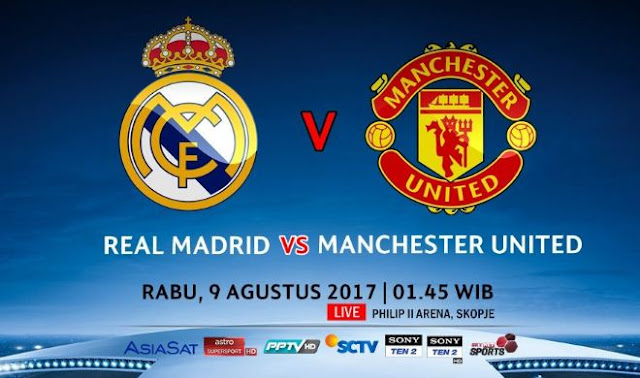 Siaran Langsung Real Madrid vs Manchester United di SCTV