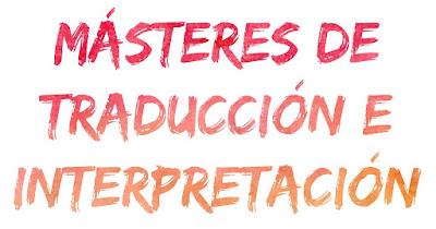 Másteres de Traducción e Interpretación