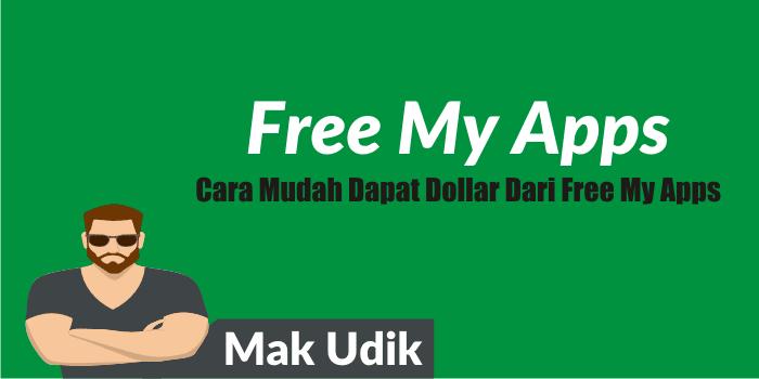 Cara Mudah Dapat Dollar Dari Free My Apps