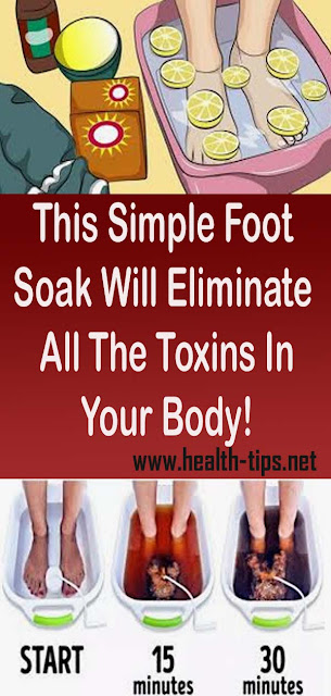 This Simple Foot Soak Will Eliminate All The Toxins In Your Body!#NATURALREMEDIES